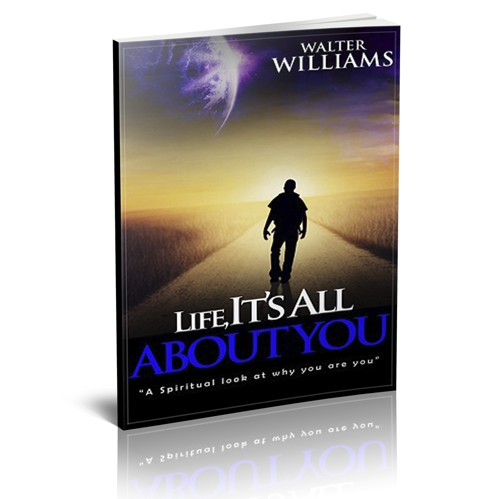 Life It's All About You: A spiritual look at why you are you